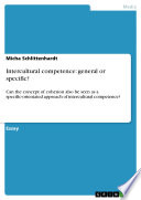 Intercultural competence: general or specific?