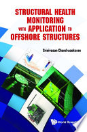 Structural Health Monitoring With Application To Offshore Structures Book PDF