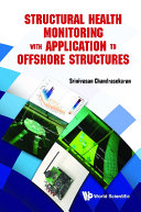 Structural Health Monitoring With Application To Offshore Structures [Pdf/ePub] eBook