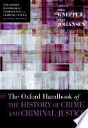 The Oxford Handbook of the History of Crime and Criminal Justice Book PDF