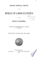 Biennial Report of the Bureau of Labor Statistics of California for the Years     Book