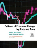 Patterns of economic change by state and area : income, employment, & gross domestic product / edite