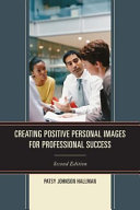 Creating Positive Personal Images for Professional Success