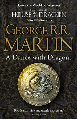 Book cover of 'A Dance With Dragons Complete Edition (Two in One) (A Song of Ice and Fire, Book 5)' by George R.R. Martin