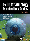 Ophthalmology Examinations Review  The  Third Edition