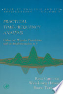 Practical Time Frequency Analysis