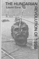 The Hungarian Revolution of 1956 Book