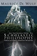 An Introduction to Scholastic Philosophy [Pdf/ePub] eBook
