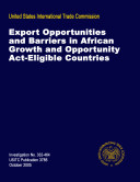 Export Opportunities and Barriers in African Growth and Opportunity Act-Eligible Countries, Inv. 332-464