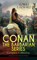 CONAN THE BARBARIAN SERIES – Complete Collection (Fantasy & Action-Adventure Classics) Pdf