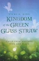Pdf Kingdom of the Green Glass Straw