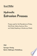 Hydraulic Extrusion Presses Book