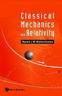 Classical Mechanics And Relativity