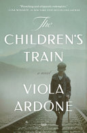 link to The children's train : a novel in the TCC library catalog