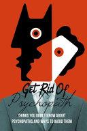 Get Rid Of Psychopath Book