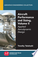 Aircraft Performance and Sizing, Volume II