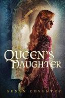 The Queen's Daughter Pdf/ePub eBook