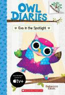 Eva in the Spotlight: A Branches Book (Owl Diaries #13) Pdf/ePub eBook