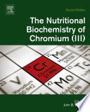 The Nutritional Biochemistry of Chromium III