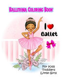 Ballerina Coloring Book For Kids Toddlers Little Girls