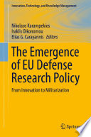 The Emergence of EU Defense Research Policy Book