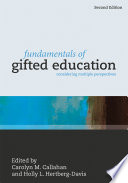 """Fundamentals of Gifted Education: Considering Multiple Perspectives"" by Carolyn M. Callahan, Holly L. Hertberg-Davis"