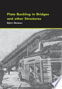 Plate Buckling in Bridges and Other Structures