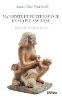 Pdf Maternité et petite enfance en Égypte ancienne Telecharger