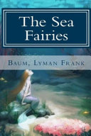 The Sea Fairies Illustrated