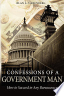 Confessions of a Government Man
