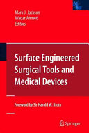 Surface Engineered Surgical Tools and Medical Devices