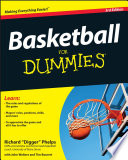 """Basketball For Dummies"" by Richard Phelps, Tim Bourret, John Walters"