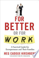For Better Or for Work Book