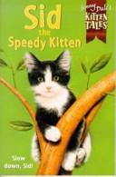 Sid the Speedy Kitten
