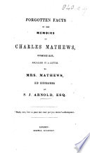 Forgotten Facts in the Memoirs of Charles Mathews  Comedian