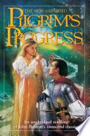 The Pilgrim s Progress New Amplified