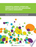 Congenital Adrenal Hyperplasia  Unresolved Issues and Implications on Clinical Management Book