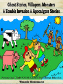 Ghost Stories  Villagers  Monsters   Zombie Invasion   Apocalypse Stories