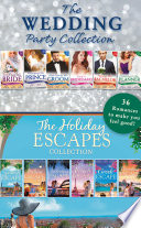 The Wedding Party And Holiday Escapes Ultimate Collection Mills Boon E Book Collections