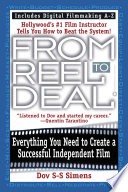 """From Reel to Deal: Everything You Need to Create a Successful Independent Film"" by Dov S-S Simens"