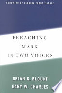 Preaching Mark in Two Voices Book