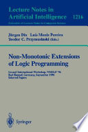 Non Monotonic Extensions of Logic Programming Book