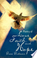 Poetry Of Love Faith And Hope