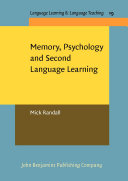 Memory, Psychology and Second Language Learning [Pdf/ePub] eBook