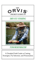 Orvis Pocket Guide to Dry Fly Fishing