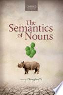 The Semantics of Nouns