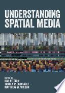 Understanding Spatial Media