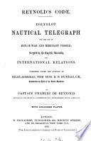 Reynold's code: polyglot nautical telegraph, revised by F.G. Simpkinson