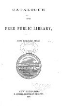 Catalogue of the Free Public Library  New Bedford  Mass