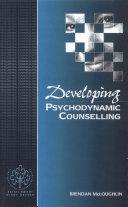 Developing Psychodynamic Counselling